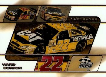 2001 Press Pass Stealth - Lap Leaders Clear #LL27 Ward Burton's Car Front