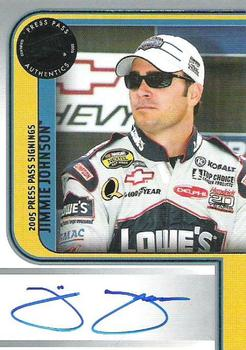 2005 Press Pass - Signings #NNO Jimmie Johnson Front