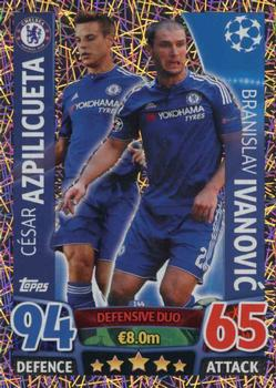 2015-16 Topps Match Attax UEFA Champions League English #144 Cesar Azpilicueta / Branislav Ivanovic Front