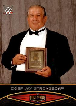 2015 Topps WWE Road to Wrestlemania - Hall of Fame #1 Chief Jay Strongbow Front