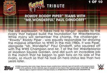 2016 Topps WWE Road to Wrestlemania Rowdy Roddy Piper Tribute #1 Paul Orndorff