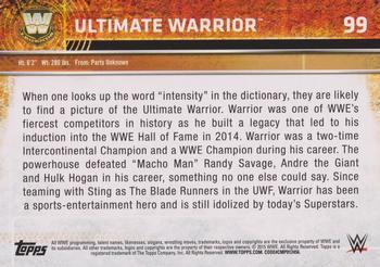 2015 Topps WWE #99 Ultimate Warrior Back