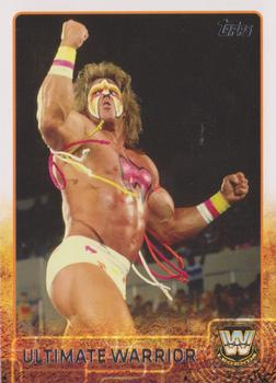 2015 Topps WWE #99 Ultimate Warrior Front